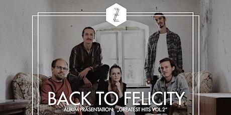 "Back to Felicity Album Präsentation ""Greatest Hits, Vol. 2"" Tickets"