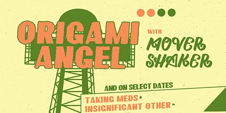 Origami Angel, Mover Shaker, Insignificant Other, TBA at Gasa Gasa tickets