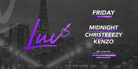 LUV Fridays with DJ's Midnight, Christeezy & Kenzo tickets
