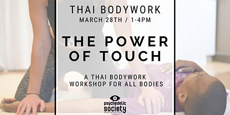 The Power Of Touch: A Thai Bodywork Workshop For All Bodies  tickets