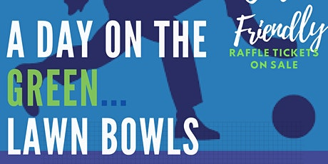 A DAY ON THE GREEN LAWN BOWLS Fundraiser for Walk for Women's Cancer tickets