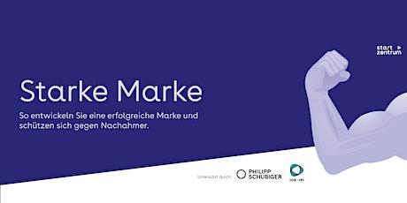 Starke Marke - Teil 2: Markendesign Tickets