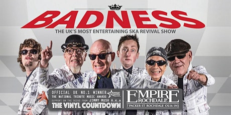 BADNESS - The UK's Most Entertaining SKA Revival Show tickets