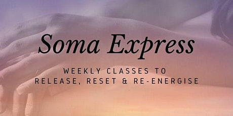 Soma Express Weekly Class tickets