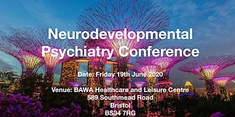 Neurodevelopmental Psychiatry Conference tickets
