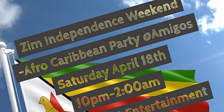 Zim Independence Weekend Afro Caribbean Party tickets
