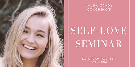 Self-Love Seminar with Laura Grady tickets