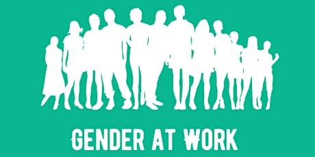 Gender at Work: Social Sciences & Humanities Postgraduate Event tickets