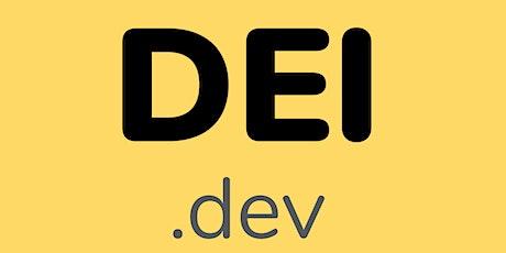 DEI.dev VIRTUAL Meetup tickets