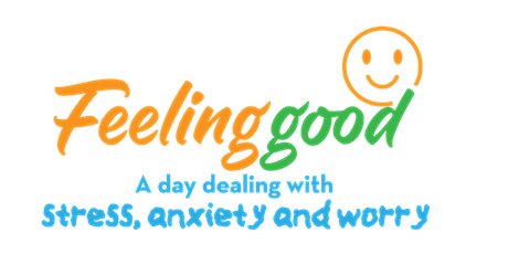 Feeling Good - A day dealing stress, anxiety & worry tickets