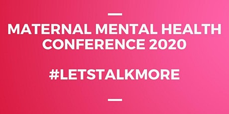 Maternal Mental Health Conference 2020 tickets