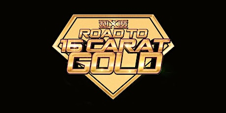 wXw Wrestling: Road to 16 Carat Gold 2021 - Obertraubling Tickets