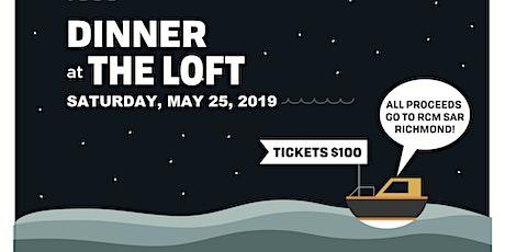 RCMSAR Dinner at the Loft tickets