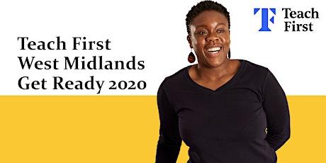 Teach First West Midlands Get Ready Event 2020 tickets