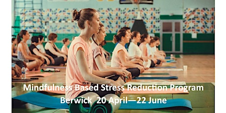 Mindfulness Based Stress Reduction Program tickets