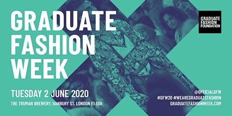 Graduate Fashion Week 2020 - TUESDAY tickets