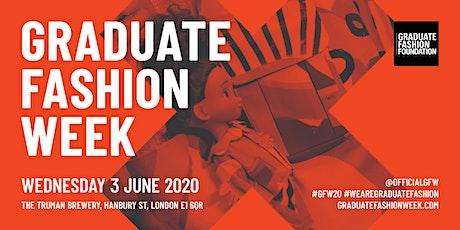Graduate Fashion Week 2020 - WEDNESDAY tickets