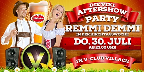 Remmi Demmi - Die VIKI Aftershowparty Day 3 Tickets