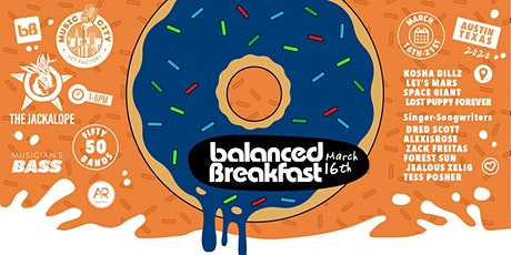 Postponed: Balanced Breakfast Showcase DAY 1 during SxSW tickets