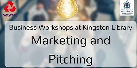 Marketing and Pitching: Business Workshop tickets