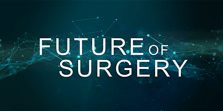 Future of Surgery: Next steps of the commission tickets