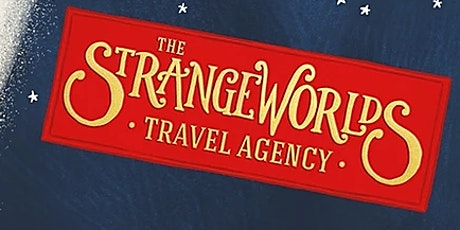 The Strangeworlds Travel Agency visits Grimm & Co tickets
