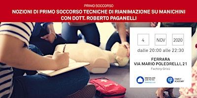 Primo Soccorso: Tecniche Rianimazione e Disostruzione vie aeree – Ferrara