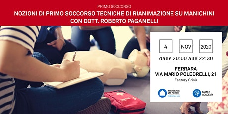 Primo Soccorso: Tecniche Rianimazione e Disostruzione vie aeree - Ferrara biglietti