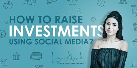 Online - How To Raise Investments Using Social Media? tickets
