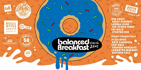 Postponed: Balanced Breakfast Showcase DAY 6 During SxSW tickets
