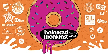 Postponed: Balanced Breakfast Showcases During SxSW tickets