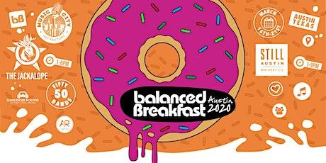 Postponed: Balanced Breakfast Showcases During SxSW billets