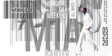 AfroCode MIAMI ALL WHITE Memorial Day WKND | Brunch + Day Party {Sat May 23} tickets