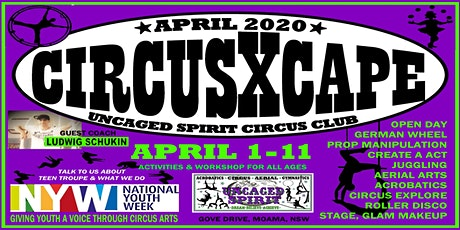 CiRcUs XcaPe APRIL HOLIDAYS @ UNCAGED SPIRIT - 3 DAY, 2 & 4 HOUR OPTS tickets