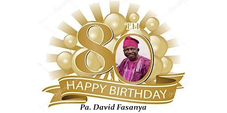 Celebrating Pa Fash @80 tickets