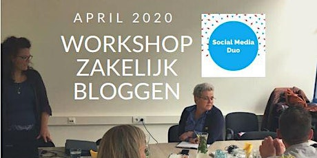 Workshops Zakelijk Bloggen Social Media Duo April 2020 tickets