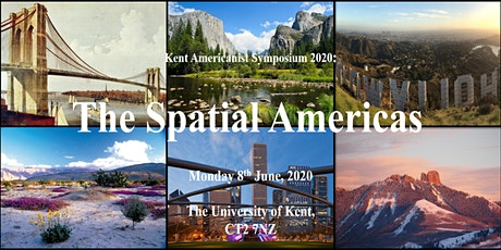 Kent Americanist Symposium 2020: 'The Spatial Americas' tickets