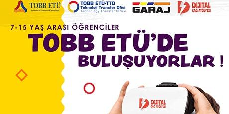 Ara Tatil Teknoloji Kampı ∣ TOBB Ekonomi ve Teknoloji Üniversitesi tickets