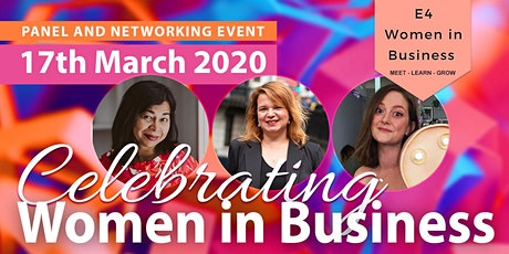 Celebrating Women in Business | Panel & Networking Event. tickets