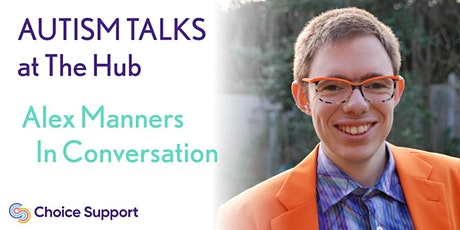 Autism Talks - Alex Manners tickets