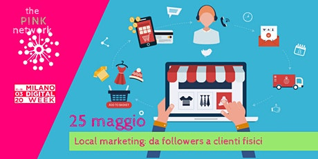 Local marketing: da followers a clienti fisici biglietti