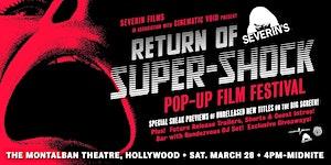 Severin's Super-Shock Pop-Up Film Festival
