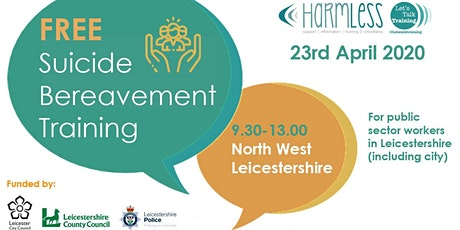 FREE Suicide Bereavement training (half day) - NW Leicestershire tickets
