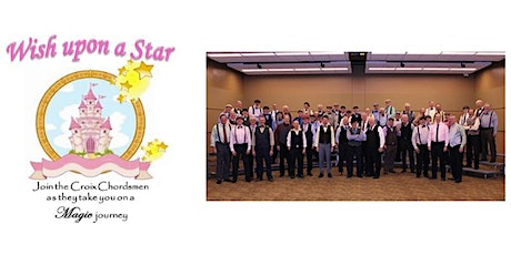 "Croix Chordsmen Annual Concert,  ""Wish Upon A Star"" tickets"
