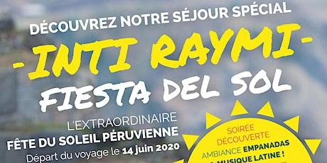 Découvrez notre séjour spécial, l'Inti Raymi ! billets