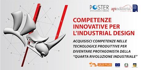 """Corso GRATUITO: """"competenze innovative per l'industrial design"""" biglietti"""