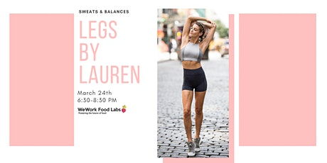 Legs By Lauren x WeWork Food Labs: Healthy Living in NYC tickets