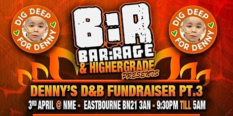 Higher Grade & Bar:Rage Presents: Denny's D&B Fundraiser  Part 3 tickets