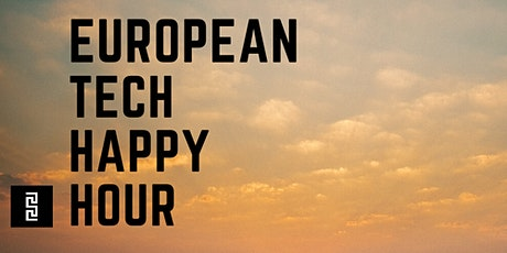 European Tech Happy Hour in Tribeca tickets