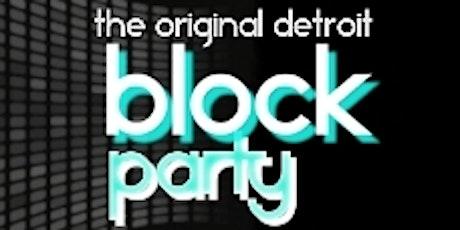 The Original Detroit Block Party tickets